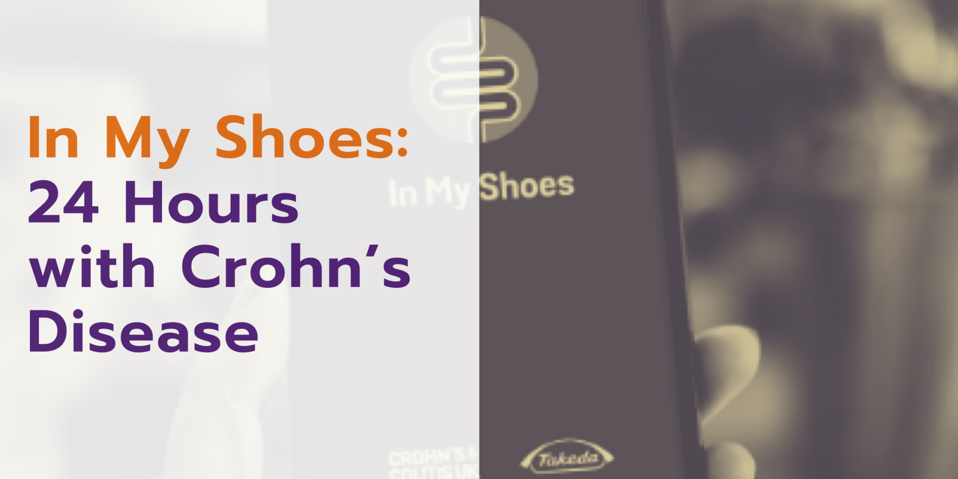 In My Shoes 24 Hours with Crohn's Disease Blog