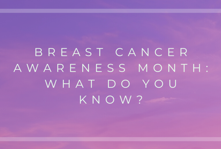 Breast Cancer Awareness Month what do you know Blog