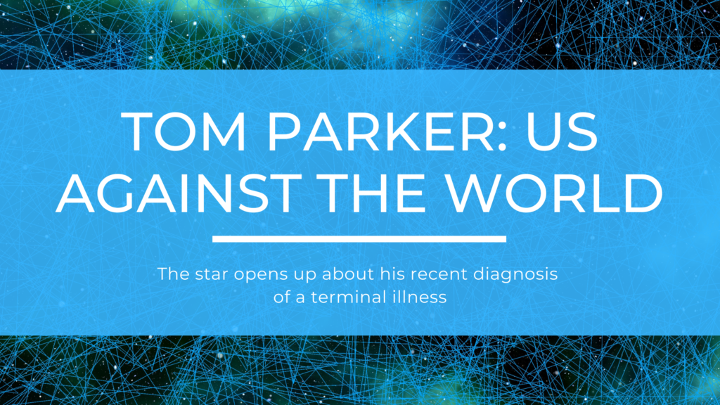 Tom Parker Us Against The World